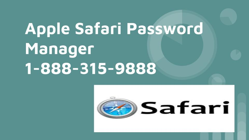 Apple Safari Password Manager 1-877-201-3827 | Recovery | Reset