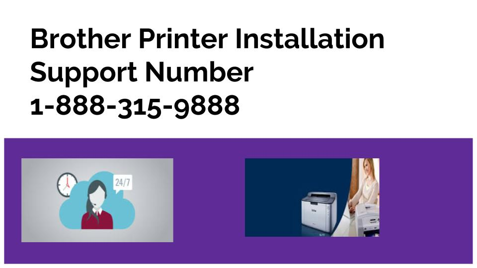 Brother Printers Installation Support Phone Number | 1-877-201-3827