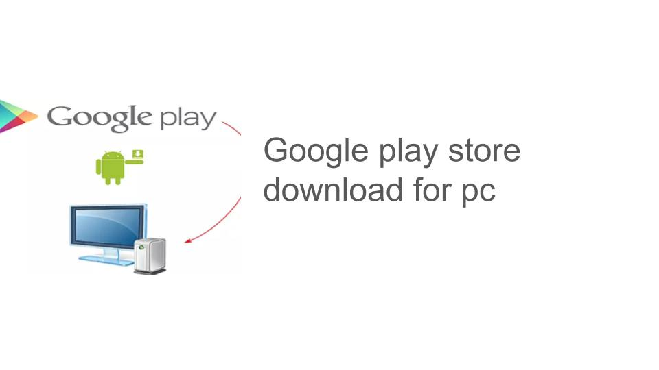 play store for pc windows 10