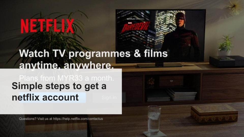 How to Sign up for Netflix Free Trial | Simple ways to get Netflix